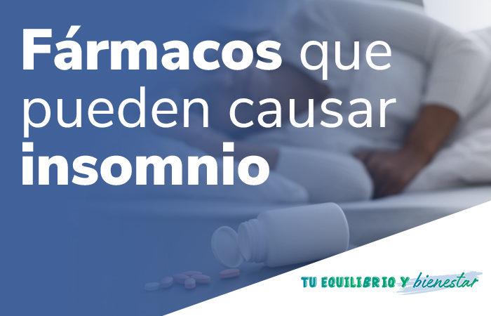 Fármacos que pueden causar insomnio: Fármacos que pueden causar insomnio 700x450 - HeelEspaña