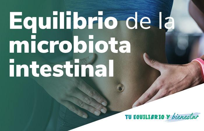 equilibrio de la microbiota intestinal