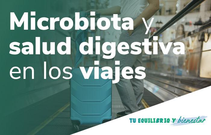 microbiota y salud digestiva en los viajes