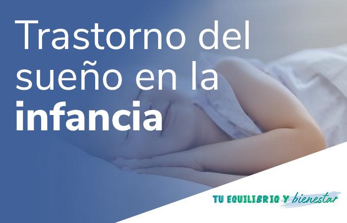 Clasificación del trastorno del sueño en la infancia: trastorno del sueño en la infancia 700x450 - HeelEspaña